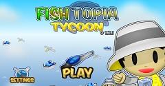Fish Topia Tycoon